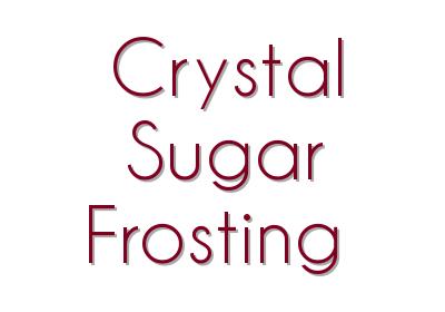 Crystal Sugar Frosting