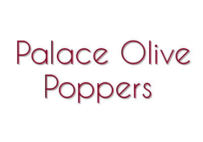 Palace Olive Poppers