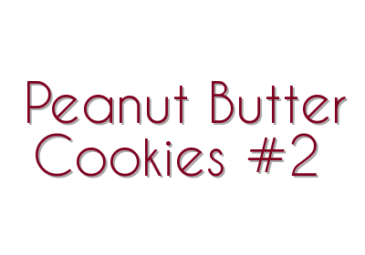 Peanut Butter Cookies #2