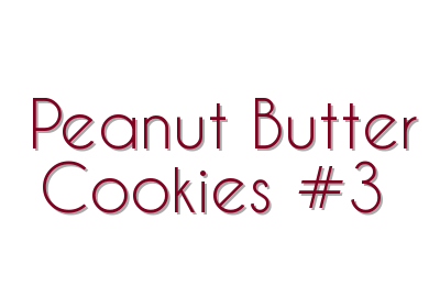 Peanut Butter Cookies #3