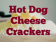 Hot Dog Cheese Crackers