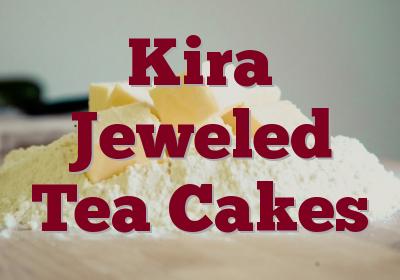 Kira Jeweled Tea Cakes