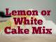 Lemon or White Cake Mix