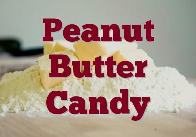 Peanut Butter Candy