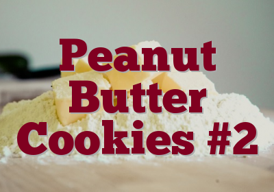 Peanut Butter Cookies #2