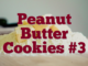 Peanut Butter Cookies #3