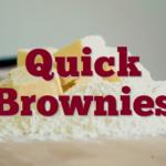 Quick Brownies