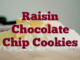 Raisin Chocolate Chip Cookies