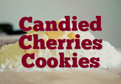 Candied Cherries Cookies