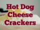 Hot Dog Cheese Crackers