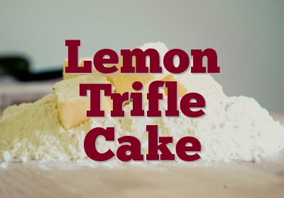 Lemon Trifle Cake