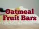 Oatmeal Fruit Bars
