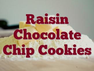 Raisin Chocolate Chip Cookies